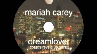 Mariah Carey - Dreamlover (Coast