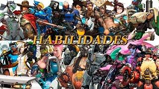 TODAS LAS HABILIDADES : OVERWATCH