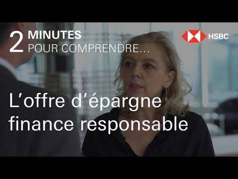 2 minutes pour comprendre… l'offre finance responsable HSBC