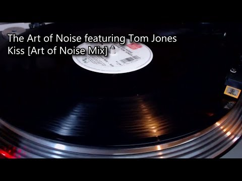 The Art of Noise f Tom Jones  Kiss Art of Noise Mix 1988