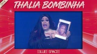 Blue Space Oficial - Thalia Bombinha  - 25.08.18