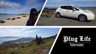 Skye Road Trip in a short-range EV | Plug Life Television Episode 12