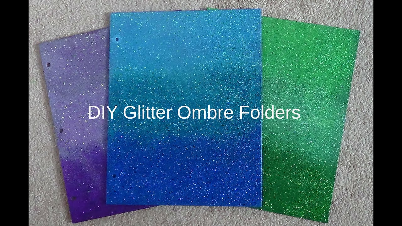 Diy glitter notebook cover - Back To School Diy Glitter Ombre Folders Diy Supplies Episode 2 Youtube