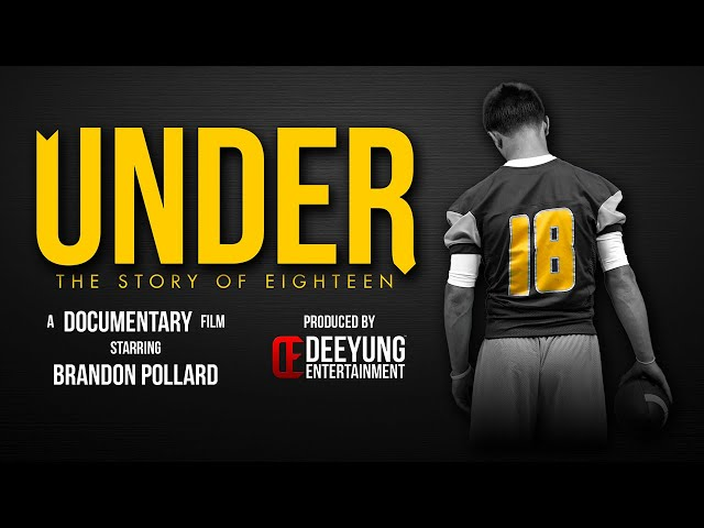 UNDER: The Story of Eighteen (July 2015)