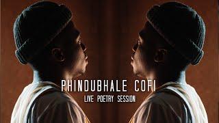 @Zamoh Cofi - Phindubhale Cofi Live poetry session