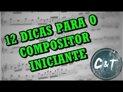 12 dicas para o compositor iniciante.