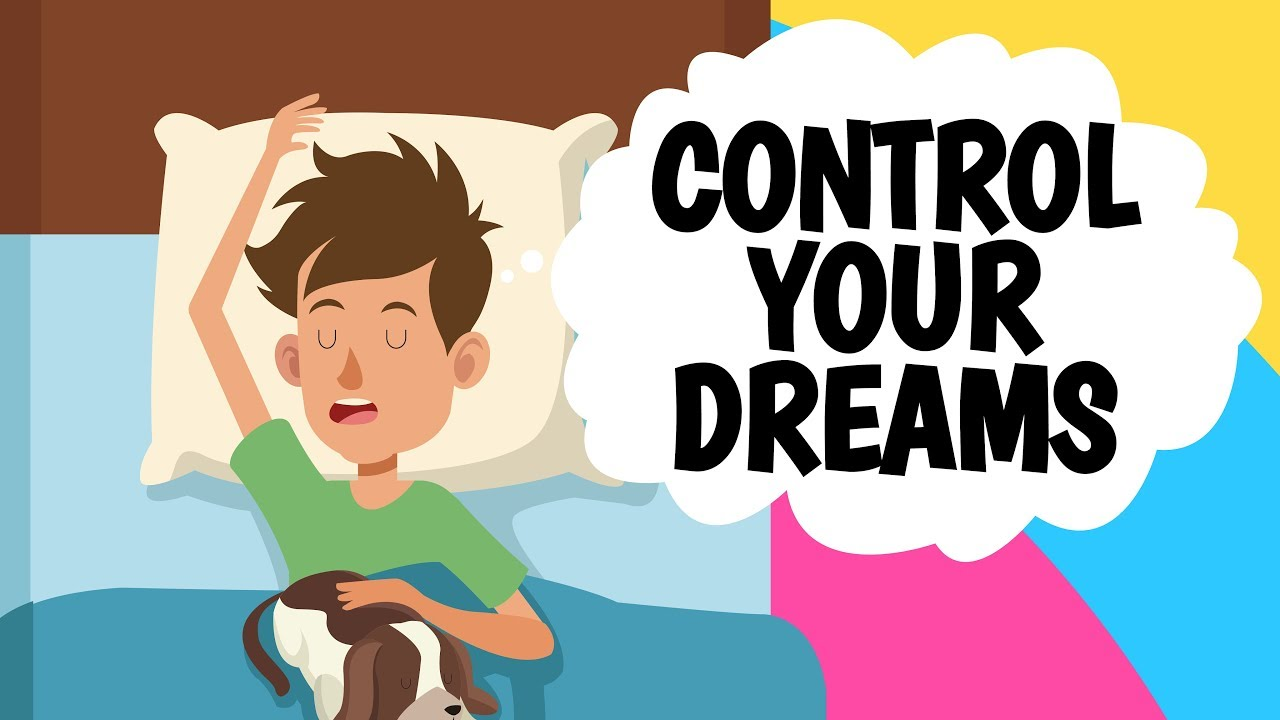 How to learn to control your dreams 2