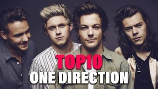 TOP 10 Songs  - One Direction