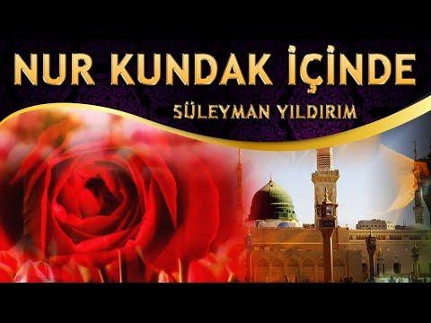 İlahi - Nur Kundak İçinde Yatar Muhammed ( Seyreyleyip Yandım İlahisi ) Süleyman Yıldırım