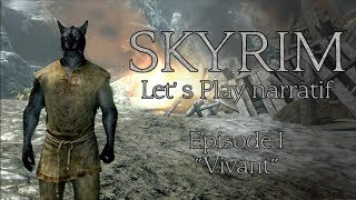 Skyrim - Episode 1