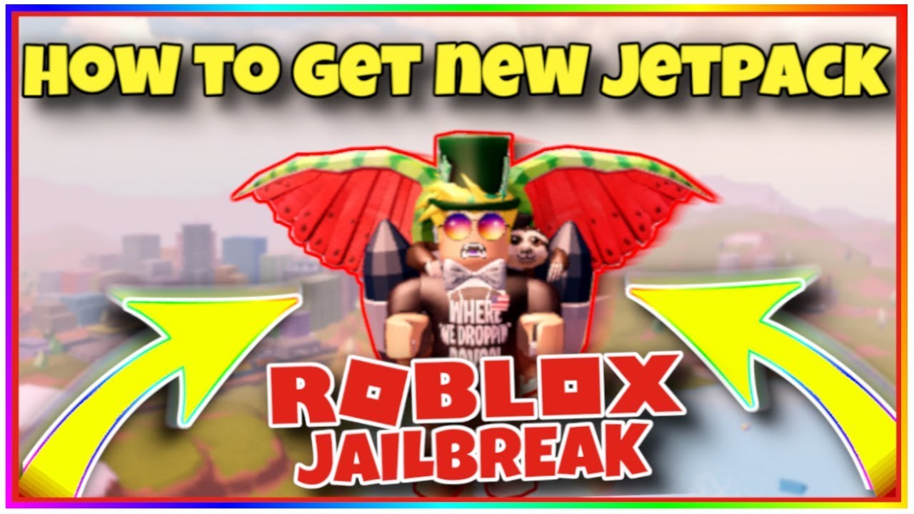 How To Use Jetpack In Roblox Jailbreak How To Get The New Jetpack In Roblox Jailbreak In 2020 Roblox Jailbreak New Update Youtube