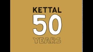 Once upon a time... KETTAL