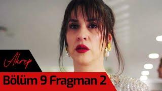 Akrep 9. Bölüm 2. Fragman