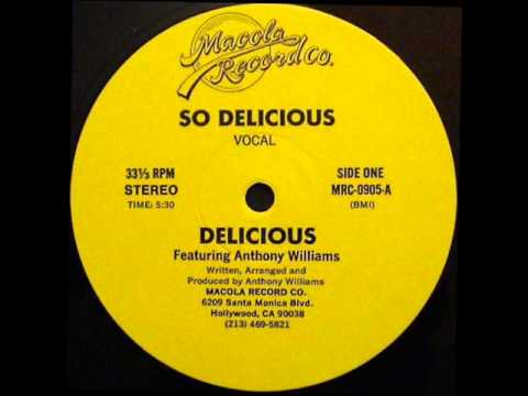 Delicious feat. Anthony Williams - So Delicious
