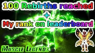 Reached 100 rebirth in Muscle Legend -Roblox