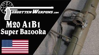 M20A1B1 Super Bazooka - It's a Super Bazooka. Need I Say More