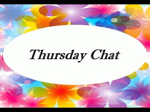 Thursday Chat 10/26/2017