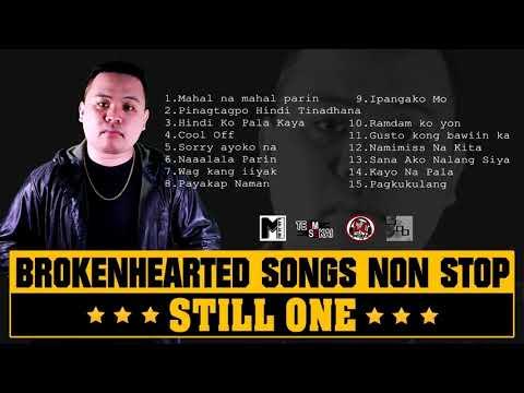 STILL ONE NONSTOP BROKENHEARTED SONG 2019
