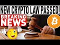 NEW CRYPTO LAW PASSED! - BULL RUN TRIGGER FOR BITCOIN! - HIDDEN TRUTH ABOUT BITCOIN'S HALVING!
