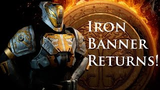 Iron Banner Returns for the last time before The Taken King!
