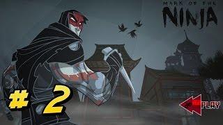 Mark of the Ninja - GAMEPLAY - #2 - PC