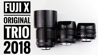 Fuji X Series Original Trio in 2018 | 18mm f2, 35mm f1.4, 60mm f2.4