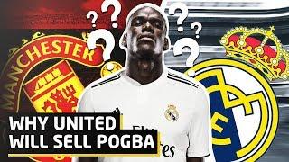 Why United Will Sell Paul Pogba   Man Utd News