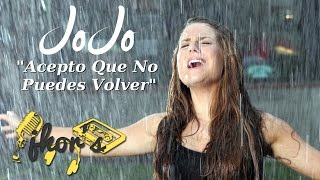 Acepto Que No Puedes Volver (Too Little Too Late) - JoJo (Spanish Lyrics)