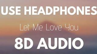 DJ Snake ft.Justin Beiber - Let Me Love You (8D AUDIO)