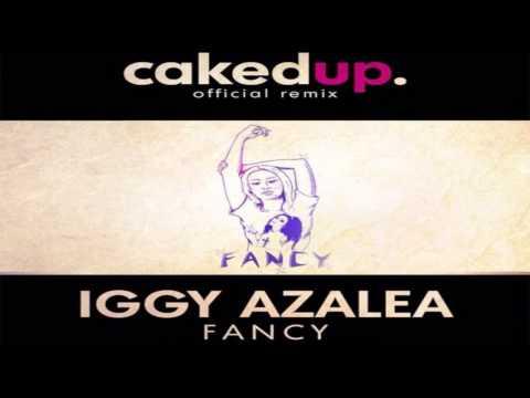Iggy Azalea ''Fancy'' (Caked Up Remix) (Bass Boosted)