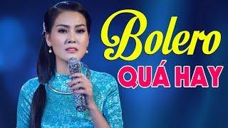 Bolero Cấm Nghe Vì Quá Hay - Hoa Hậu Kim Thoa Hát Bolero Hay Nhất 2019