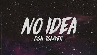 Don Toliver - No Idea - 1 HOUR VERSION!!!