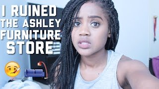 storytime i ruined the ashley furniture store