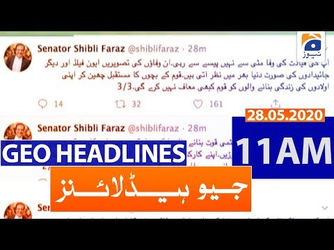 Geo Headlines 11 AM | 28th May 2020