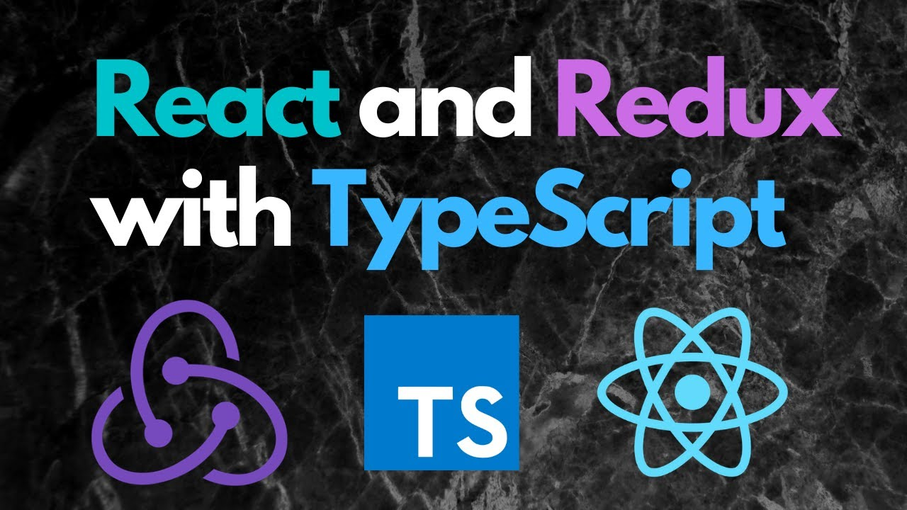 React Redux TypeScript Tutorial - Introduction for Beginners