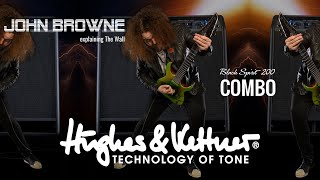 The Hughes & Kettner Black Spirit 200 Combo with John Browne of Monuments