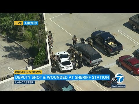 Deputy shot and wounded at sheriff's Lancaster station; shooter at large | ABC7