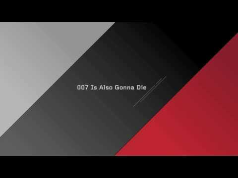 Nephew - '007 Is Also Gonna Die'