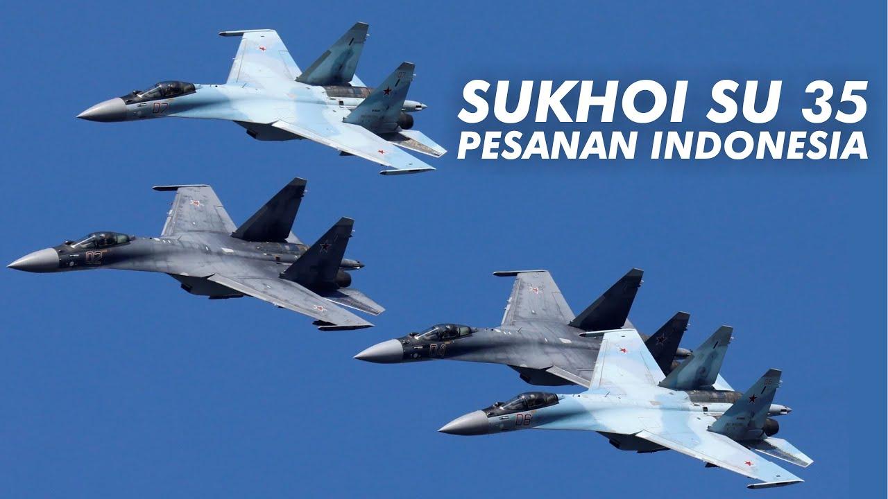 KEPUTUSAN FINAL!! RUSIA PASTIKAN PASOK 11 PESAWAT SUKHOI SU 35 UNTUK INDONESIA
