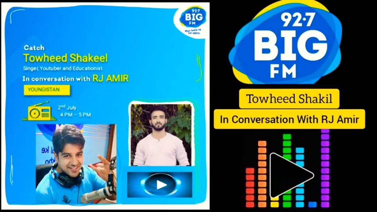 In Conversation With RJ Amir | BIG 92.7 FM | YOUNGISTAN | Towheed Shakil |