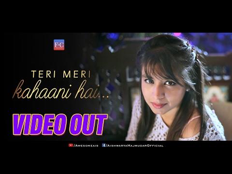 Teri Meri Kahani Hai | Aishwarya Majmudar | Valentine's Special