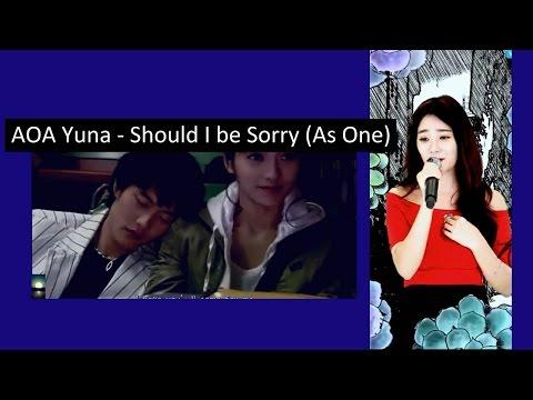 AOA Yuna - Should I be Sorry 미안해야 하는거니 (As One) + FMV 'Sassy Girl, ChunHyang' [720p]