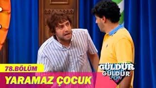 Güldür Güldür Show  78. Bölüm, Yaramaz Çocuk Skeci