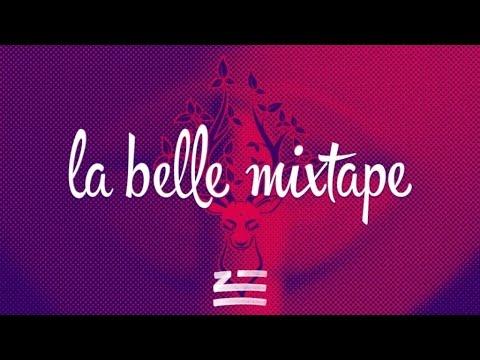 La Belle Mixtape | Generationwhy | ZHU