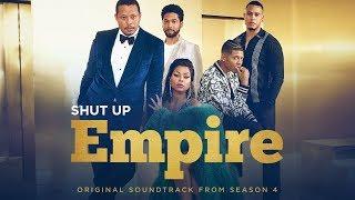 """Shut Up"" (Official Audio)   Season 4   EMPIRE"