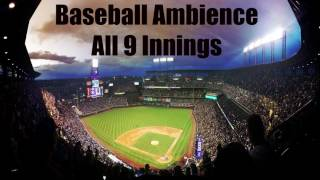 Baseball Ambience - All 9 Innings
