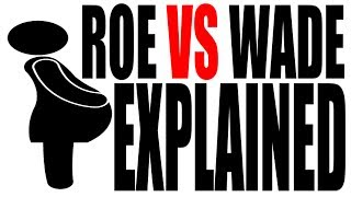 Roe vs Wade Explained: US History Review