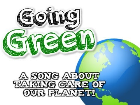 GOING GREEN! Earth Day song for kids about the 3 Rs Reduce, Reuse, and Recycle!