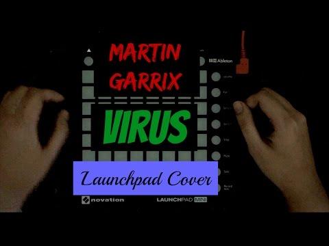 Martin Garrix - Virus (Launchpad Cover)