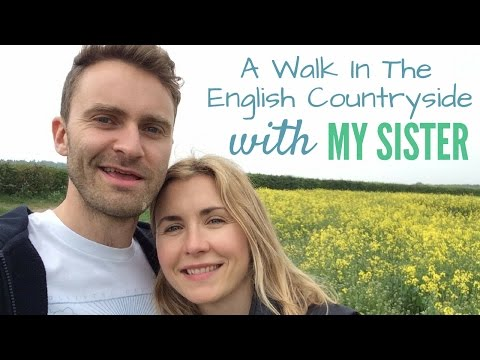 A Walk In The English Countryside With My Sister   English Conversation Practice